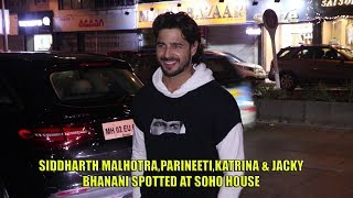 Siddharth Malhotra, Parineeti Chopra, Katrina & Jacky Bhanani Spotted At Soho House | TVNXT Hindi