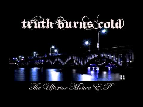 Truth Burns Cold - Volumes