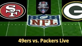 NFL Live | San Francisco 49ers vs. Green Bay Packers LIVE Stream | MNF Reaction | 2018 NFL Week 6