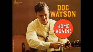 Down In The Valley To Pray - Doc Watson