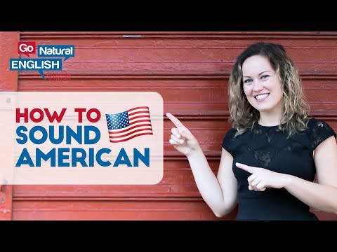 8 Ways to Speak English with an American Accent   Go Natural ...