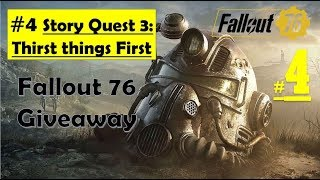 Fallout 76 - Thirst Things First - Locate Kesha - Craft Boil Water