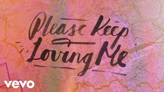 James TW   Please Keep Loving Me (Lyric Video)