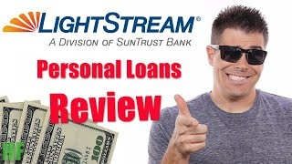 LightStream Personal Loans Review