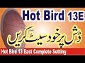 Hot Bird 13 East Complete Setting