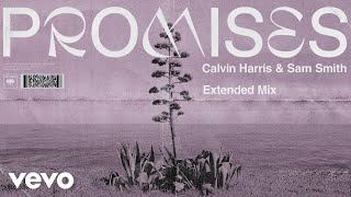 Calvin Harris, Sam Smith   Promises (Extended Mix) (Audio)