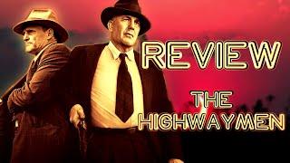 REVIEW - THE HIGHWAYMEN