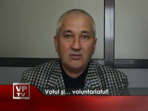Votul şi… voluntariatul!