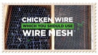 Chicken Wire Vs. Wire Mesh: Which You Should Choose?