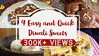 4 Easy And Quick Diwali Sweets Recipes | Quick And Easy To Make Sweet Recipes | Diwali 2019 Recipes