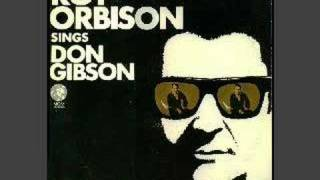 Roy Orbison Sings Don Gibson - 5 songs