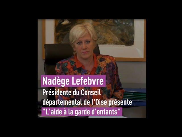 Ce que le Conseil départemental de l'Oise fait pour vous - Aide à la garde d'enfants