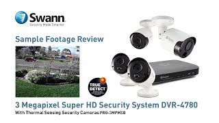 Swann 3MP True Detect PIR Sample Footage Review DVR-4780, PRO-3MPMSB CCTV Security Cameras