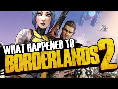 What Happened To Borderlands 2