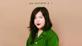 "Lucy Dacus  ""My Mother & I"" (Lyric Video)"