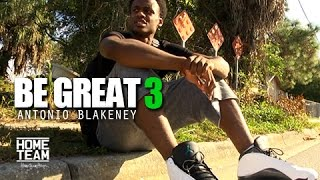 "Be Great Ep. 3 | ""My City"" - Antonio Blakeney Documentary"