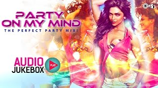 Best Dance Hits Non Stop (Full Songs) - Audio Jukebox | Party On My Mind