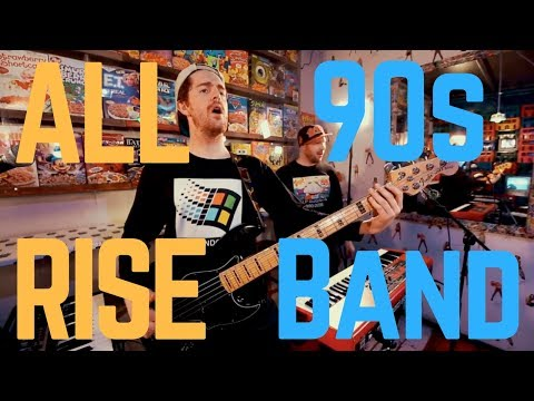 All Rise - 90's Band Video