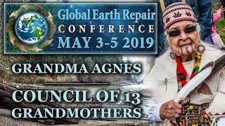 Grandmother Agnes - Council Of 13 Indigenous Grandmothers - Interview At GERC2019