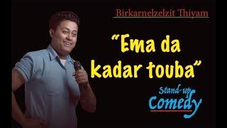 Ema Da Kadar Touba, Stand Up Comedy - By Birkarnelzelzit Thiyam