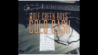 Wolf Creek Boys - Cold Cash