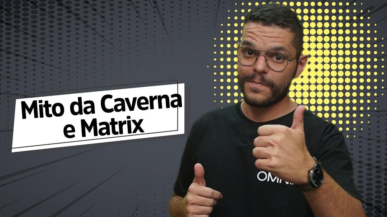 Mito da Caverna e Matrix