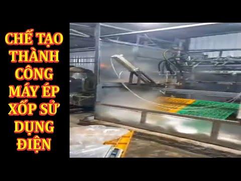 Máy ép xốp sử dụng điện, công nghệ mới