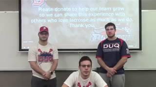 Duquesne University Men's Club Lacrosse Crowdfunding Campaign 2019