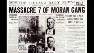 American Prohibition - Saint Valentine's Day Massacre