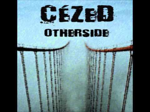 Cézed - CéZed - Otherside