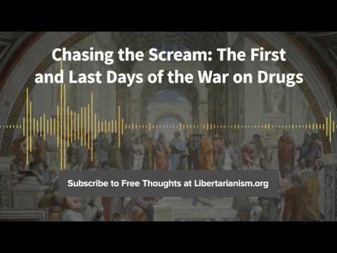 Johann Hari – Chasing the Scream (War on Drugs) – Libertarianism