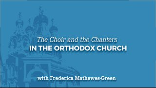 The Choir and Chanters