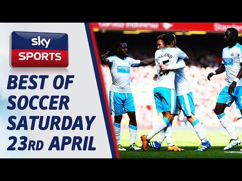 "Rafa masterminds Newcastle comeback! "" Best of Soccer Saturday "" 23rd April"