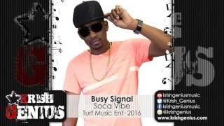Busy Signal - Soca Vibe - February 2016