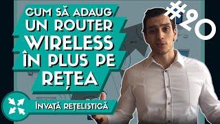 💻 Cum adaug un Router Wireless in plus la Reteaua mea de Acasa ?   Tutoriale IT Ep. 6