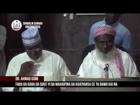 Tsanar Da Sukayiwa Mahaifina Itace Tadawo Kaina Dr Ahmad Gumi Allah Sarki