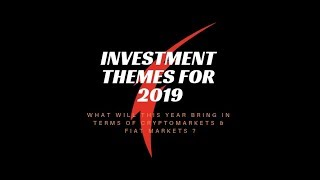 Investment themes for 2019