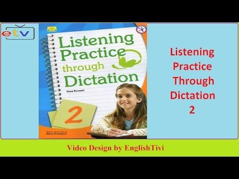 Listening Practice Through Dictation 2 Unit 1 - 40 ● English Listening Practice ✔