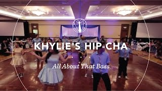 Khylie's Hip-Cha | All About That Bass By Meghan Trainor