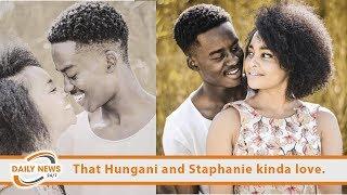 That Hungani And Staphanie Kinda Love.