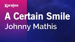 Karaoke A Certain Smile - Johnny Mathis *