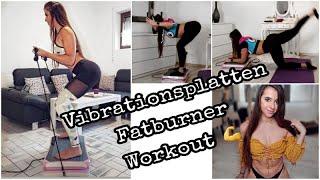 Homeworkout Vibrationsplatten Workout FATBURNER