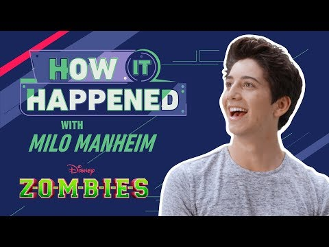 How It Happened: Milo Manheim | ZOMBIES | Disney Channel