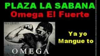 Omega   Ya Yo Mangue To   VOZ Y LETRAS