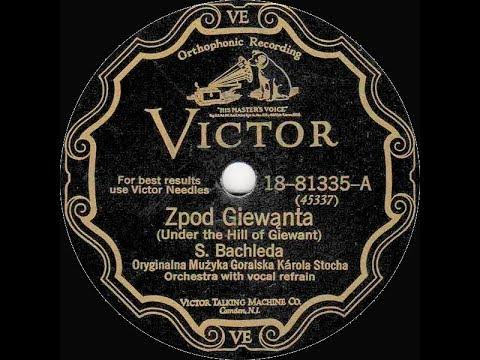 Polish 78rpm recordings, 1928. VICTOR 81335 A/B. Z pod Giewonta / Zakopiańska piosenka