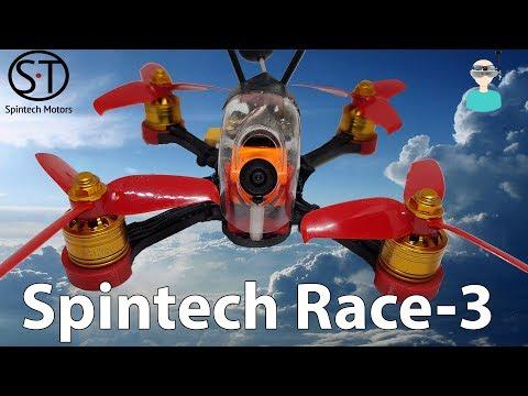 Spintech Race-3 - Build & Flight
