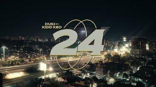 24 - DUKI x Kidd Keo ft. Juicy J (Video Oficial) | 24