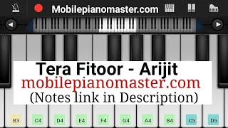 Tera fitoor Piano Tutorial|Arijit singh|Genius songs|Piano lessons|Piano keyboard|piano music|mobile