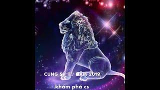 TỬ VI 2019 CUNG SƯ TỬ | KHÁM PHÁ CS
