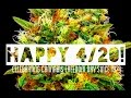Happy 4/20 To EveryOne